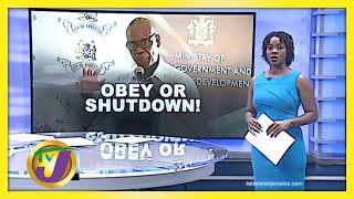 Obey the Rules to Prevent a Lockdown: TVJ News - July 30 2020