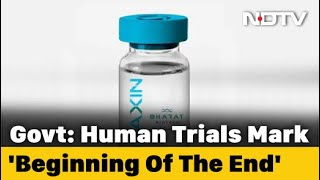"""India's COVID-19 Vaccine Trial """"Marks Beginning Of The End"""": Centre - NDTV"""