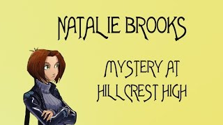 THE ART GALLERY | Natalie Brooks: Mystery at Hillcrest High [2]