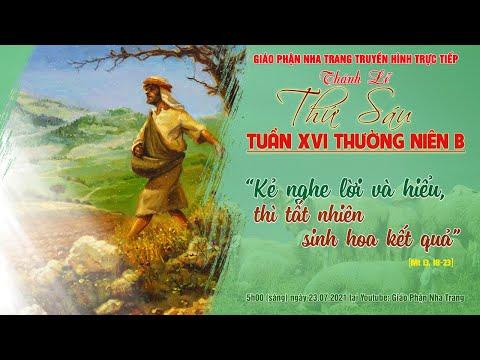 🔴TRỰC TIẾP: Thánh lễ Thứ Sáu tuần XVI Thường niên B   5h00 (sáng) ngày 23.07.2021  Gp. Nha Trang