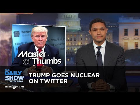 connectYoutube - Trump Goes Nuclear on Twitter: The Daily Show