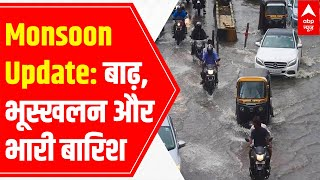 Explained: Why is India witnessing heavy rainfall, landslides and floods? - ABPNEWSTV