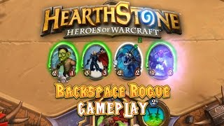 Hearthstone Gameplay: Backspace Rogue