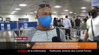 Llegan al país primeros pasajeros tras reapertura de vuelos en RD