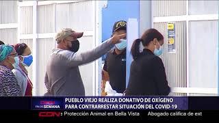 Pueblo Viejo realiza donativo de oxígeno para contrarrestar situación del COVID-19