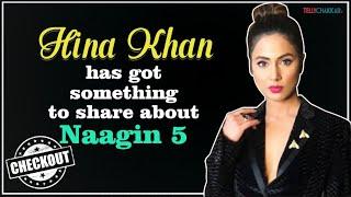 Naagin 5 update I Hina Khan opens up about being a part of EKta Kapoor's Naagin series I Checkout - TELLYCHAKKAR