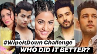 Avneet, Siddharth, Dheeraj, Hina, and other celebrities take up #WipeItDown challenge | Tellychakkar - TELLYCHAKKAR