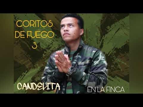 Coritos de fuego parte 3 En la finca (El está sobre mi) (Hubo un Cambio) Eddie Rivera Candelita