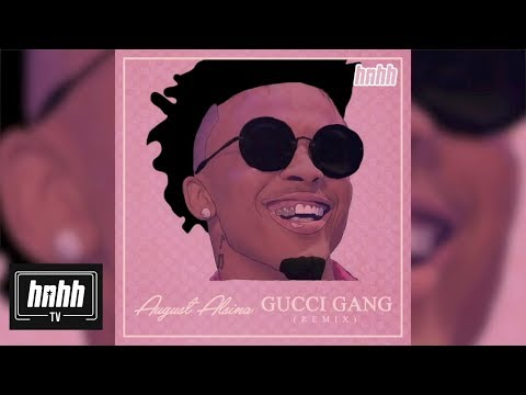connectYoutube - August Alsina - Gucci Gang (Remix) (HNHH Official Audio)