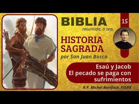 15 Esaú y Jacob   El pecado se paga con sufrimientos   Historia Sagrada