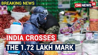 Total Number Of COVID-19 Cases In India Mounts To 173763, Death Toll At 4,337   CNN News18 - IBNLIVE