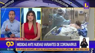 ???? Nuevas medidas ante nuevas variantes de coronavirus