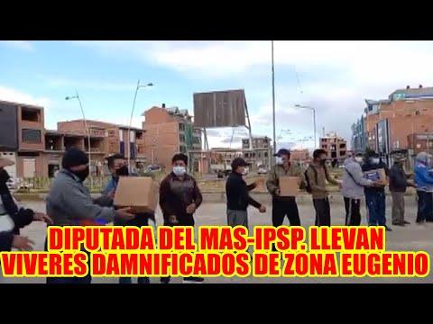 DIPUTADA BERTHA ACARAPI Y HILDA CONDORI REALIZA ENTREGA DE VIVERES A DAMNIFICADOS  EN ZONA INGENIO