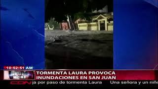 Tormenta Laura provoca inundaciones en San Juan de la Maguana
