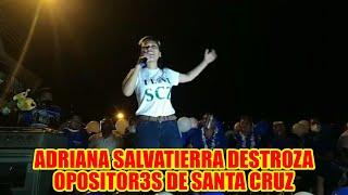ADRIANA SALVATIERRA MENCIONÓ QUE COMITÉ CÍVICO Y ALCALDESA ANGELICA SOSA NO RECL4MARON N4DA AÑEZ..