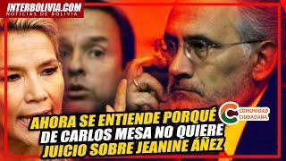 ???? CARLOS MESA y su entorno de CC en SILENCIO TOTAL por las revelaciones de Jeanine Áñez ????