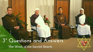 3° - Questions and Answers - The Work of the Sacred Hearts