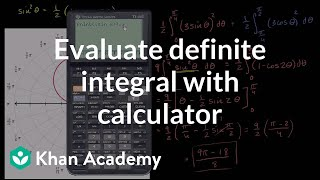 Evaluating definite integral with calculator