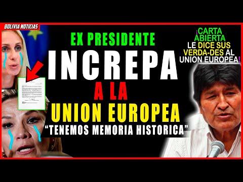 ¡DURA PALI-ZA A LA Unión Europea! CARTA DE EVO MORALES A LA E.U. QUE PIDIO LA LIBERA-CION DE AÑEZ