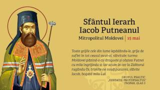 Mănăstirea Putna - Troparul Sf. Ier. Iacob Putneanul