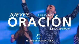???? EN VIVO ???? Oración de la mañana - 2 Julio 2020   El Lugar de Su Presencia
