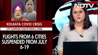 COVID-19 News: No Flights To Kolkata From 6 Cities Including Delhi, Mumbai From July 6-19 - NDTV