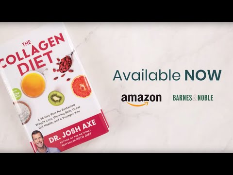 The Collagen Diet is Now Available! | Lose Weight, Improve Digestion + Renew Youth | Dr. Josh Axe