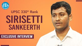 UPSC 330th Rank Holder Sirisetti Sankeerth Exclusive Interview | Dil Se with Anjali #228 - IDREAMMOVIES