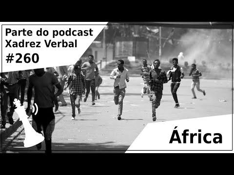 África - Xadrez Verbal Podcast #260