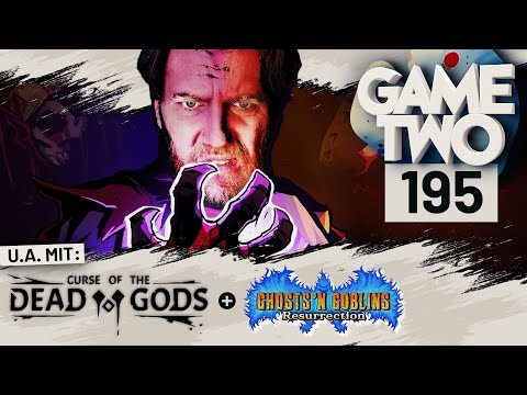 Curse of the Dead Gods, Ghosts 'n Goblins Resurrection, Outriders | Game Two #195