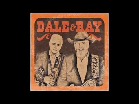 Dale and Ray