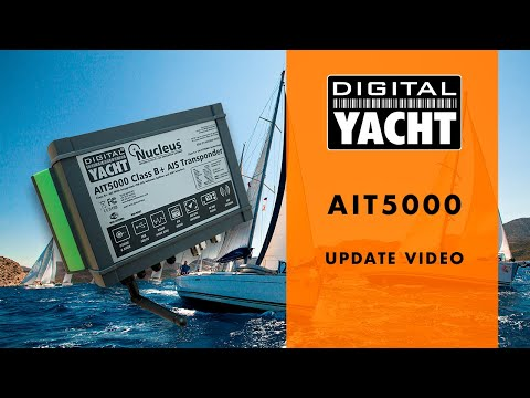 AIT5000 Class B + (SOTDMA) AIS Transponder update - Digital Yacht