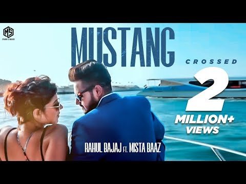 MUSTANG LYRICS - Rahul Bajaj   Mista Baaz