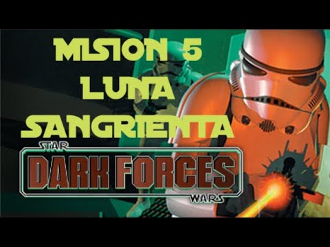Star Wars: Dark Forces (1995) - PC - Misión 5: Luna Sangrienta