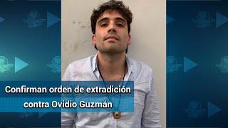 Orden de extradición contra Ovidio Guzmán, basta para perseguirlo: Durazo