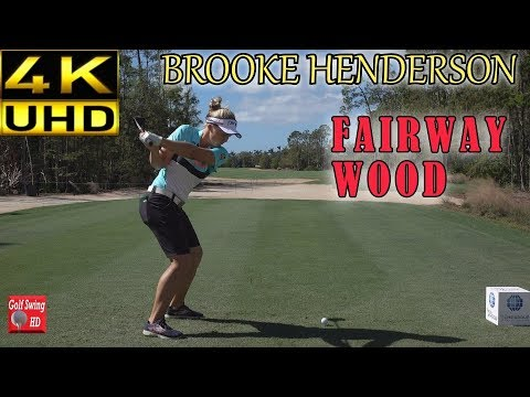 BROOKE HENDERSON 4K DTL FAIRWAY WOOD GOLF SWING 1080 HD