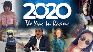 2020 in Review: Killer COVID | Jodian Fearon dies | Election blowout| Did Tufton cheat on his wife