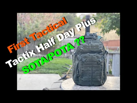 First Tactical Tactix Half-Day Plus Backpack work for SOTA/POTA with KX2, KX3, FT817, G90 or IC705 ?