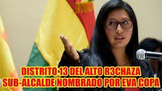 EVA COPA NOMBRA SUBALALCALDE A D3DO EN EL DISTRITO 13 DEL ALTO Y POBLACIÓN LOS R3CHAZAN..