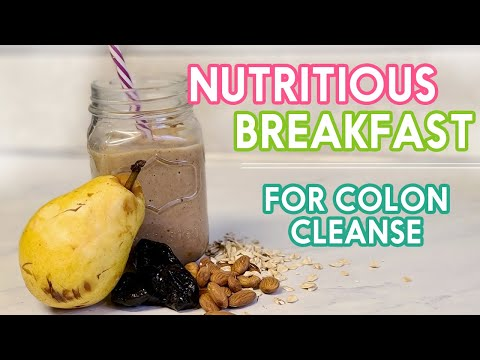 Nutritious Breakfast for Colon Cleanse