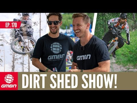Chris Akrigg News & More from Fort Bill DH| Dirt Shed Show Ep. 170
