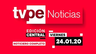TVPerú Noticias Edición Central 24/1/2020