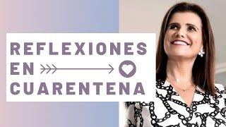 Pilar Sordo - Reflexiones en cuarentena