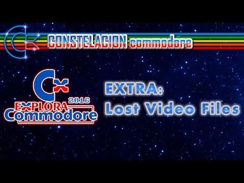 Explora Commodore 2016: Lost Video Files, otros videos y conferencias