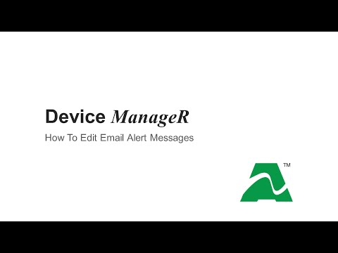 AVTECH Device ManageR: How To Edit Email Alert Messages