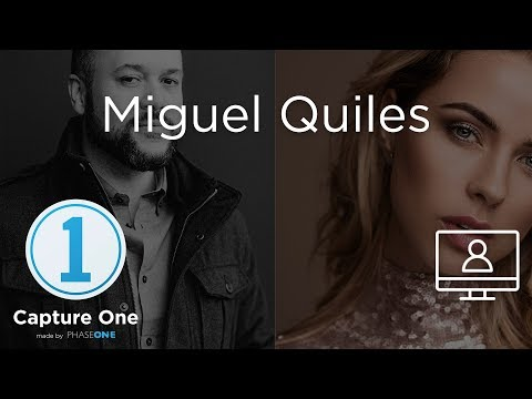 Miguel Quiles | Webinar | Capture One 12