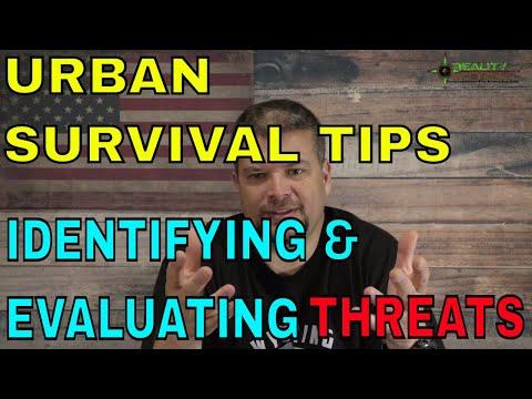 Urban Survival Tips - Identifying & Evaluating Threats