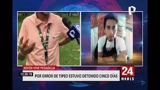 Joven estuvo detenido cinco días por error de tipeo