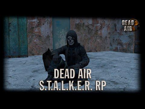 S.T.A.L.K.E.R Dead Air RP [DayZ]   День 10 (Дух зоны)