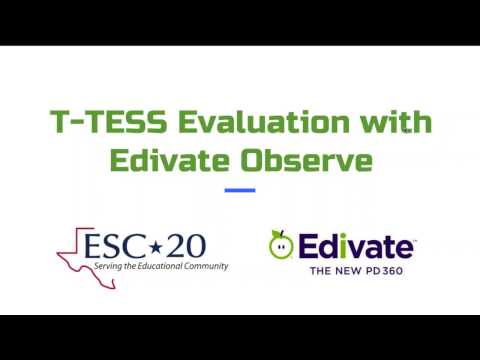 Making T TESS Evaluation Easier with Edivate Observe